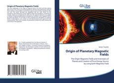 Origin of Planetary Magnetic Fields kitap kapağı