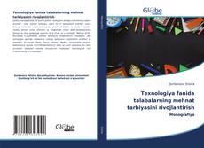 Buchcover von Texnologiya fanida talabalarning mehnat tarbiyasini rivojlantirish