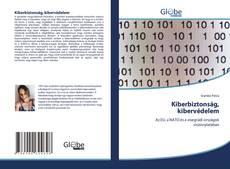 Borítókép a  Kiberbiztonság, kibervédelem - hoz