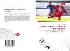 Copertina di Brisbane Roar FC records and statistics