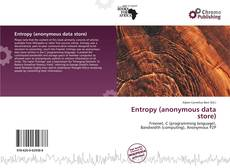 Bookcover of Entropy (anonymous data store)