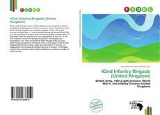 Bookcover of 42nd Infantry Brigade (United Kingdom)