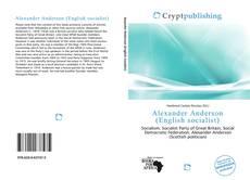 Bookcover of Alexander Anderson (English socialist)