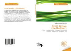 Bookcover of Scott Brown (footballeur)