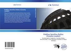 Bookcover of Publius Servilius Rullus (Cavalry Leader)