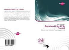 Bookcover of Question Object File Format