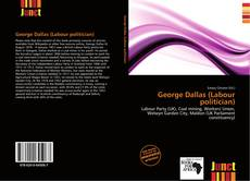 George Dallas (Labour politician) kitap kapağı