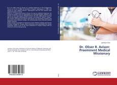 Capa do livro de Dr. Oliver R. Avison: Preeminent Medical Missionary