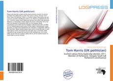 Bookcover of Tom Harris (UK politician)