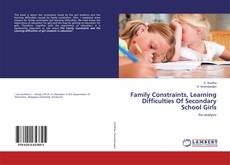 Capa do livro de Family Constraints, Learning Difficulties Of Secondary School Girls