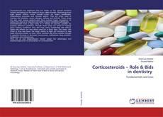 Corticosteroids – Role & Bids in dentistry kitap kapağı