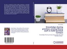 Borítókép a  Knowledge sharing practices among library staff in IIUM Gombak Campus - hoz