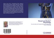 "Bookcover of ""Bread and Butter"" Physiology"