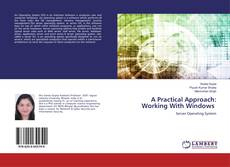 Bookcover of A Practical Approach: Working With Windows