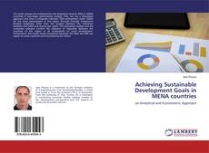Bookcover of Achieving Sustainable Development Goals in MENA countries