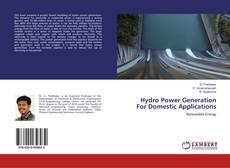 Bookcover of Hydro Power Generation For Domestic Applications