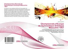 Bookcover of Championnats d'Europe de Gymnastique Artistique Masculine 1967
