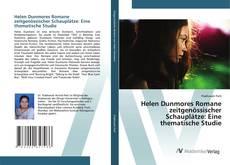 Capa do livro de Helen Dunmores Romane zeitgenössischer Schauplätze: Eine thematische Studie