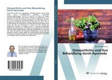 Bookcover of Osteoarthritis und ihre Behandlung durch Ayurveda