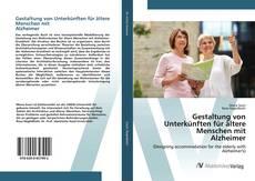Capa do livro de Gestaltung von Unterkünften für ältere Menschen mit Alzheimer