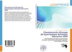 Bookcover of Championnats d'Europe de Gymnastique Artistique Masculine 2000