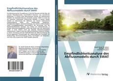 Empfindlichkeitsanalyse des Abflussmodells durch SWAT kitap kapağı