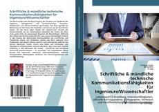 Schriftliche & mündliche technische Kommunikationsfähigkeiten für Ingenieure/Wissenschaftler kitap kapağı