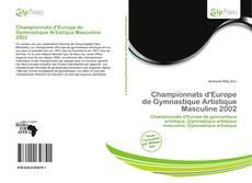 Bookcover of Championnats d'Europe de Gymnastique Artistique Masculine 2002