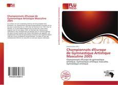 Couverture de Championnats d'Europe de Gymnastique Artistique Masculine 2005