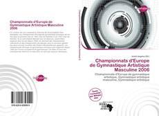 Bookcover of Championnats d'Europe de Gymnastique Artistique Masculine 2006