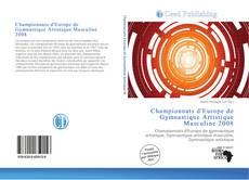 Bookcover of Championnats d'Europe de Gymnastique Artistique Masculine 2008