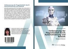 Bookcover of Verbesserung der Flugsicherheit durch Automatisierung und Robotik