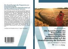 Bookcover of Die Auswirkungen des Programms zur Unterstützung der landwirtschaftlichen Betriebsmittel auf die Diversifizierung der Kulturen