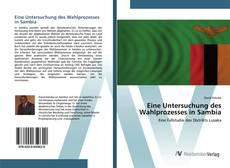 Bookcover of Eine Untersuchung des Wahlprozesses in Sambia