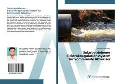 Bookcover of Solarbetriebenes Elektrokoagulationssystem für kommunale Abwässer