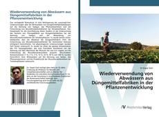 Capa do livro de Wiederverwendung von Abwässern aus Düngemittelfabriken in der Pflanzenentwicklung