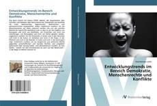 Entwicklungstrends im Bereich Demokratie, Menschenrechte und Konflikte kitap kapağı