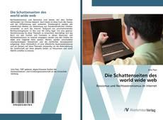 Bookcover of Die Schattenseiten des world wide web