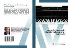 Bookcover of Aktuelle Fragen der Kunsterziehung und -erziehung