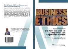 Bookcover of Die Rolle der Ethik im Management von Organisationskrisen