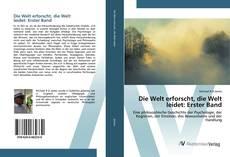 Capa do livro de Die Welt erforscht, die Welt leidet: Erster Band