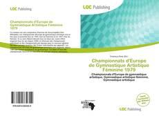 Bookcover of Championnats d'Europe de Gymnastique Artistique Féminine 1979