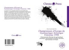 Bookcover of Championnats d'Europe de Gymnastique Artistique Féminine 1990