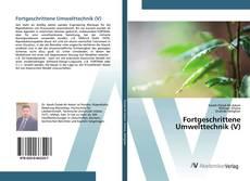 Couverture de Fortgeschrittene Umwelttechnik (V)