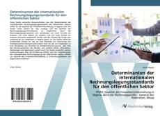Buchcover von Determinanten der internationalen Rechnungslegungsstandards für den öffentlichen Sektor