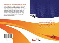 Bookcover of Diamond Cut Audio Restoration Tools
