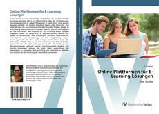 Bookcover of Online-Plattformen für E-Learning-Lösungen
