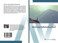 Capa do livro de Glück und Selbstwirksamkeit