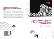 Обложка Championnats d'Europe de Gymnastique Artistique Féminine 2000