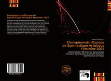 Обложка Championnats d'Europe de Gymnastique Artistique Féminine 2005